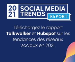 Talkwalker : rapport tendances des réseaux sociaux