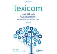 Lexicom, lexique de la communication, publicité et du marketing