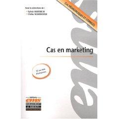 Cas en marketing, sous la dir. De Sylvie Hertrich et Ulrike Mayrhofer, chez EMS