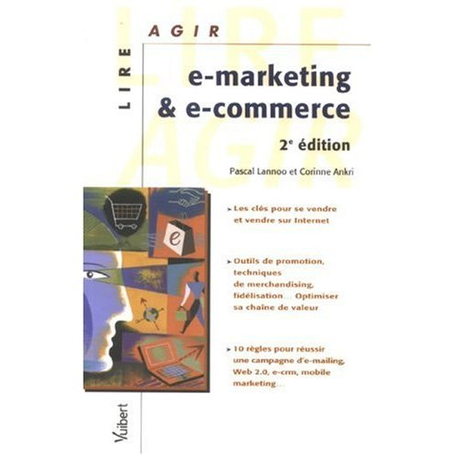 e-marketing et e-commerce, par Pascal Lannoo et Corinne Ankri, chez Vuibert