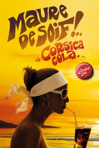 Corsica Cola, campagne Maure de soif