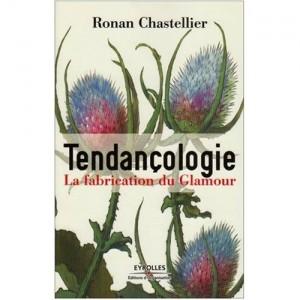 Tendançologie, de Ronan Chastellier, aux Editions d'Organisation