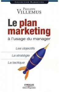 Le plan marketing, de Philippe Villemus, chez Eyrolles