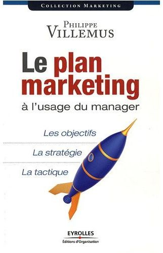 Le plan marketing, de Philippe Villemus, chez Eyrolles