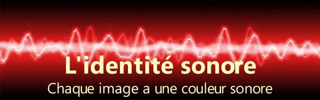 Une identité sonore pour les marques et les entreprises... Chaque image a une couleur sonore