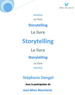 """""""Storytelling, le livre"""" - Stéphane Dangel avec Jean-Marc Blancherie - Editions du Désir (2009)"""