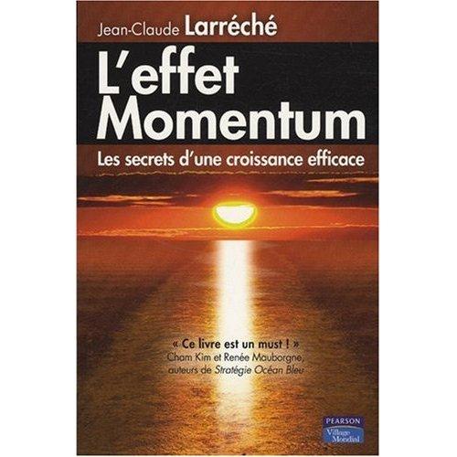 L'effet Momentum, de Jean-Claude Larréché, chez Pearson