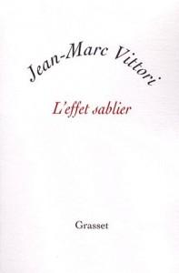 L effet sablier, de Jean-Marc Vittori, chez Grasset