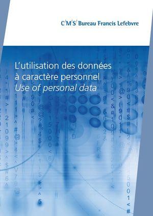 L utilisation des données à caractère personnel selon Francis Lefebvre