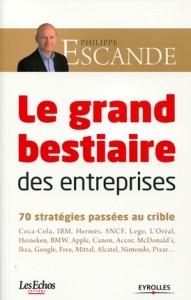 Le grand bestiaire des entreprises, de Philippe Escande, Eyrolles