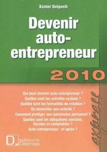 Devenir auto-entrepreneur, de Xavier Delpech