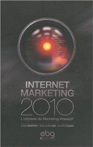 Critique du livre 'Internet marketing', sous la direction de J. Jouffroy, G. Ber et M. Tissier, publié chez EBG