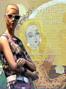 Jean-Marc Blancherie et Stéphane Dangel, Storytelling du luxe