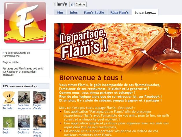 Après deux campagnes d'e-pub avec un plan media affinitaire et géolocalisé qui avait permis un taux de clic moyen 6 fois supérieur à la moyenne, l'agence Care a créé pour Flam's, chaîne de restaurants, sa page fan Facebook ainsi que des applications personnalisées et vraiment originales.
