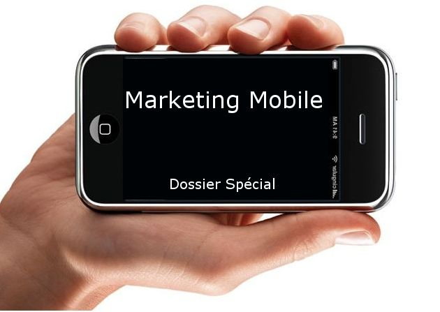 Dossier spécial Mobile Marketing sur Marketing Professionnel