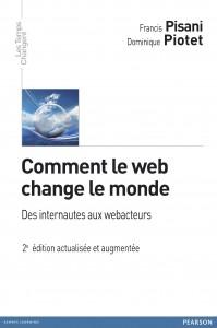 Comment le web change le monde, Pisani et Piotet, Pearson