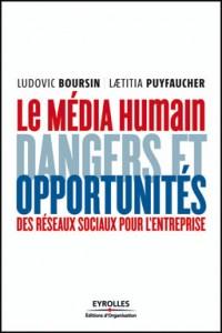 Le média humain, de Ludovic Boursin et Laetitia Puyfaucher, chez Eyrolles