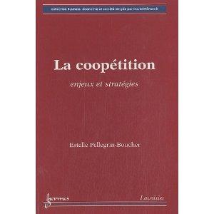 La coopétition, de Estelle Pellegrin-Boucher, chez Lavoisier Hermès