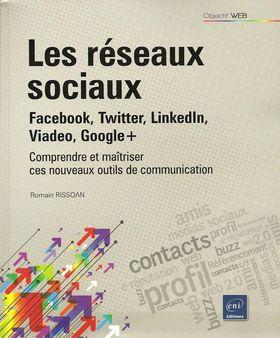 Critique bibliographique de Les réseaux sociaux, de Romain Rissoan, paru chez ENI Editions