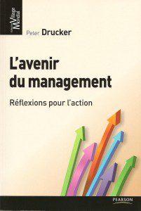 Critique bibliographique de L'avenir du management, de Peter Drucker, publié chez Pearson