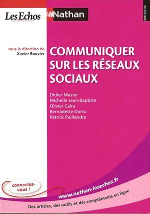 Communiquer sur les réseaux sociaux, D. Mazier et alii