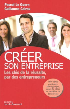 Créer son entreprise, P. Le Guern et G. Cairou chez Jacob-Duvernet