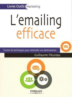 L'emailing efficace, de Guillaume Fleureau, chez Eyrolles