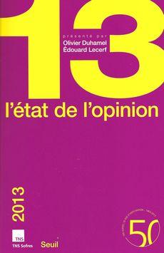 Critique bibliographique de L'état de l'opinion 2013 par Olivier Duhamel et Edouard Lecerf, publié chez Seuil