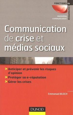 Communication de crise et médias sociaux, Emmanuel Bloch, Dunod