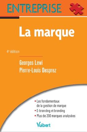 La marque, Georges Lewi, Pierre-Louis Desprez, Vuibert