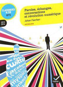 Paroles, échanges, conversations, par Johan Faerber, édité chez Hatier