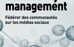 Community Management, de David Fayon et Paul Cordina : critique bibliographique