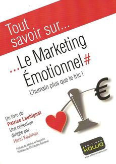 Le marketing émotionnel, Patrice Laubignat