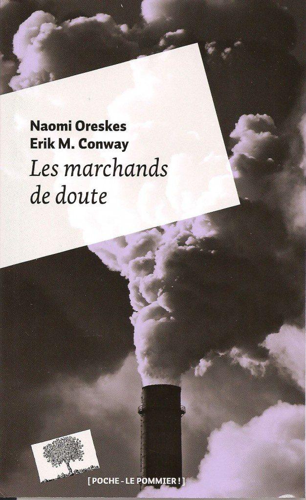 Les marchands de doute, Naomi Oreskes et Erik M. Conway, Le Pommier