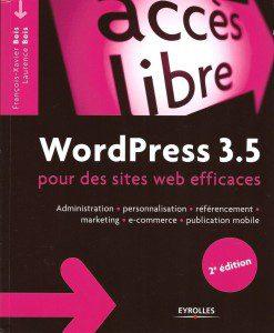 Wordpress 3.5, Laurence et François-Xavier Bois, Eyrolles
