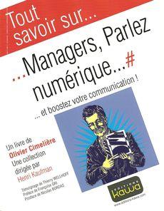 Managers, parlez numérique, de Olivier Cimelière, éditions Kawa