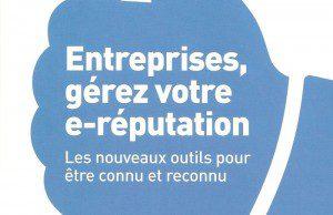Entreprises, gérez votre e-réputation, de Loïc Bodin, Pearson. Critique du livre