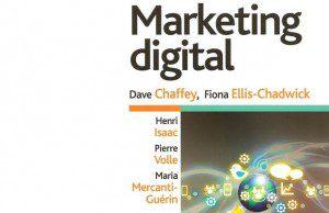 Critique du livre Marketing digital de H. Isaac, P. Volle, M. Mercanti-Guérin, D. Chaffey, F. Ellis-Chadwick, chez Pearson