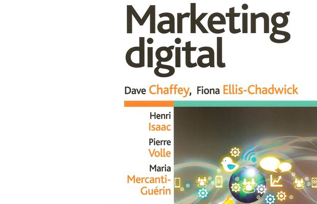 Critique du livre Marketing digital de H. Isaac, P. Volle, M. Mercanti-Guérin, D. Chaffey, F. Ellis-Chadwick, chez Pearson