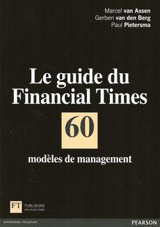 60 modèles de management de Marcel van Assen, Gerben van den Berg et Paul Pietersma, publié chez Pearson