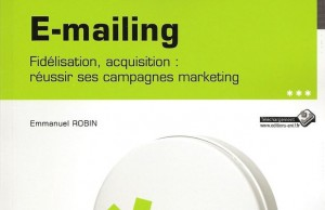 Critique du livre E-mailing, de Emmanuel Robin, ENI Editions