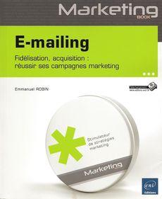 E-mailing, de Emmanuel Robin, ENI Editions