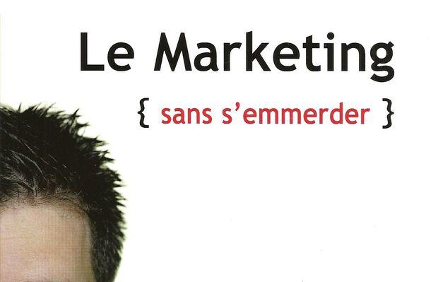 Le marketing sans s emmerder, Valéry Bonneau, Maxima