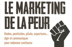 Le marketing de la peur, Serge Michels, Eyrolles