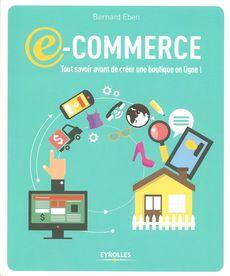 E-commerce, de Bernard Eben, publié chez Eyrolles