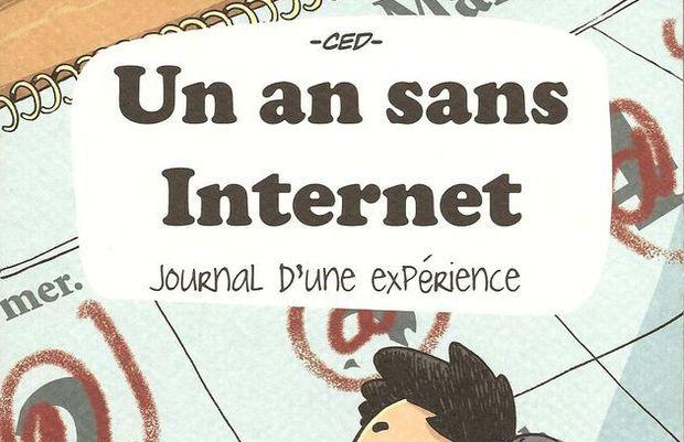 Critique de Un an sans Internet, ouvrage de CED, publié chez Makaka Editions