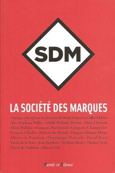 La Société des Marques (SDM), de Denis Gancel et Gilles Deléris