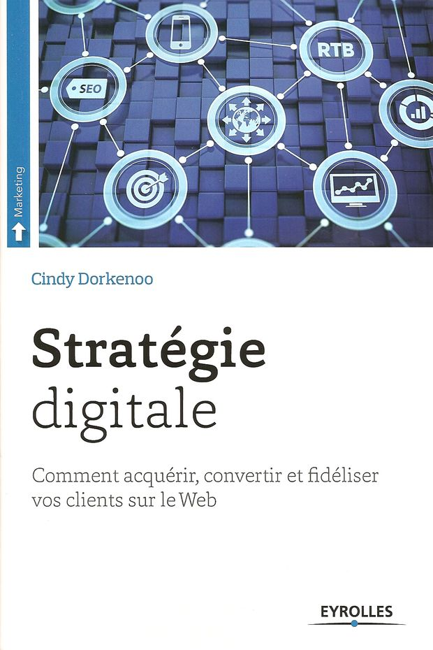 Stratégie digitale, de Cindy Dorkenoo, publié chez Eyrolles