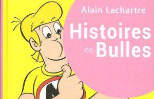 Critique du livre Malabar, histoires de bulles, d'Alain Lachartre, publié chez Dupuis