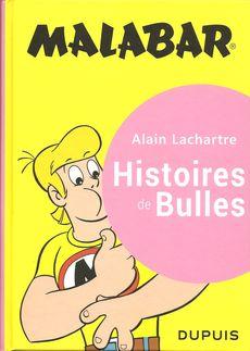 Malabar, histoires de bulles, Alain Lachartre, Dupuis